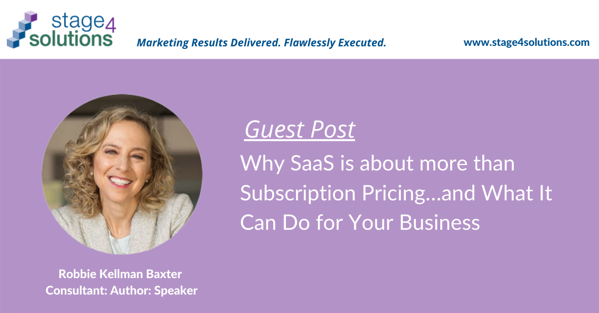 Why SaaS is about more than Subscription Pricing…and What It Can Do for Your Business